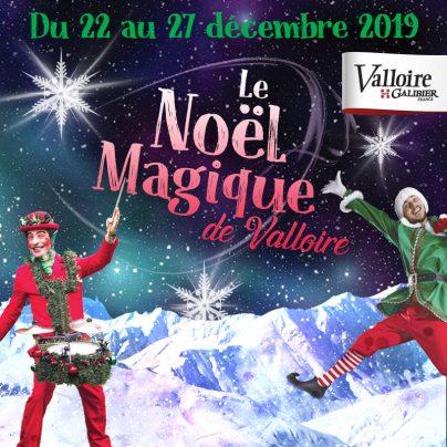 Le Noël Magique de Valloire !